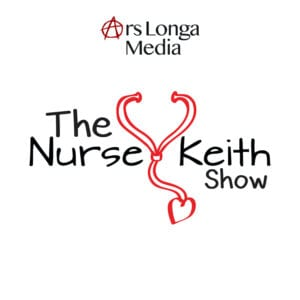 The Nurse Keith Show on Ars Longa Media